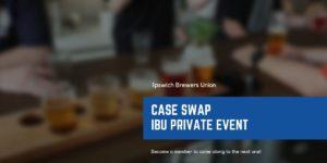 ibu-private-event-case-swap